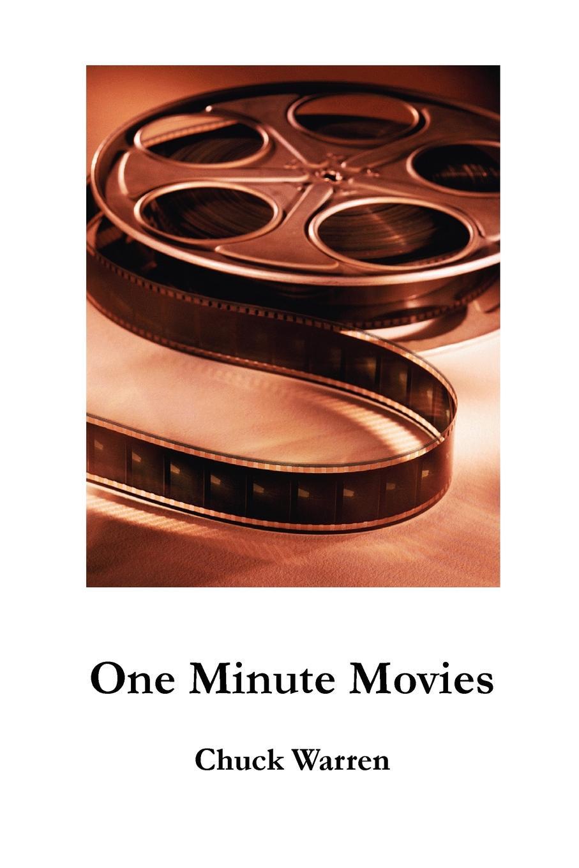 Chuck Warren One Minute Movies