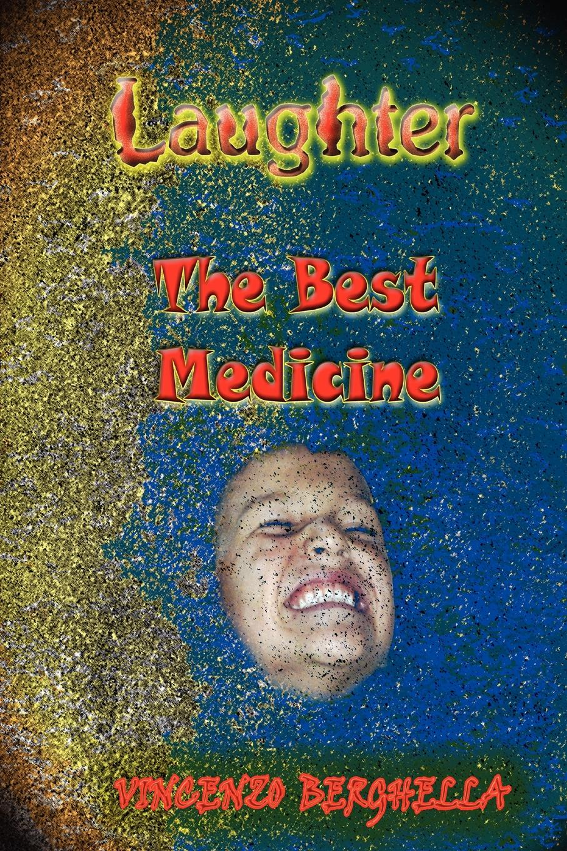 Vincenzo Berghella Laughter, the best medicine Jokes for everyone diana mugano 7 ways to retire wealthy plus bonus senior citizen jokes