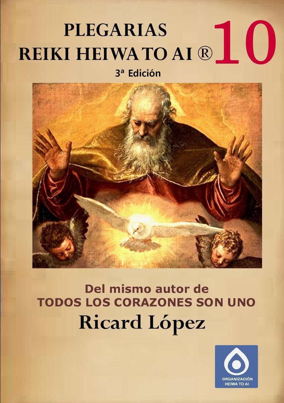 Ricard López Plegarias Reiki Heiwa to Ai . essential reiki