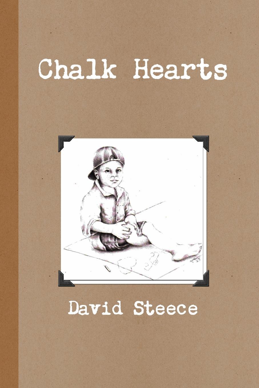 David Steece Chalk Hearts harriet newell foster lieutenant david nelson and his descendants