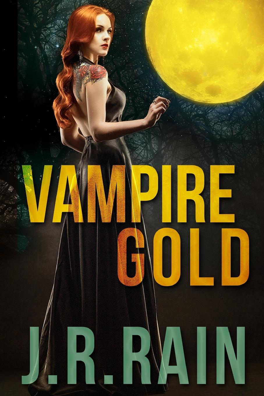 J.R. Rain Vampire Gold and Other Stories (Includes a Samantha Moon Story) benjamin ludwig the original ginny moon