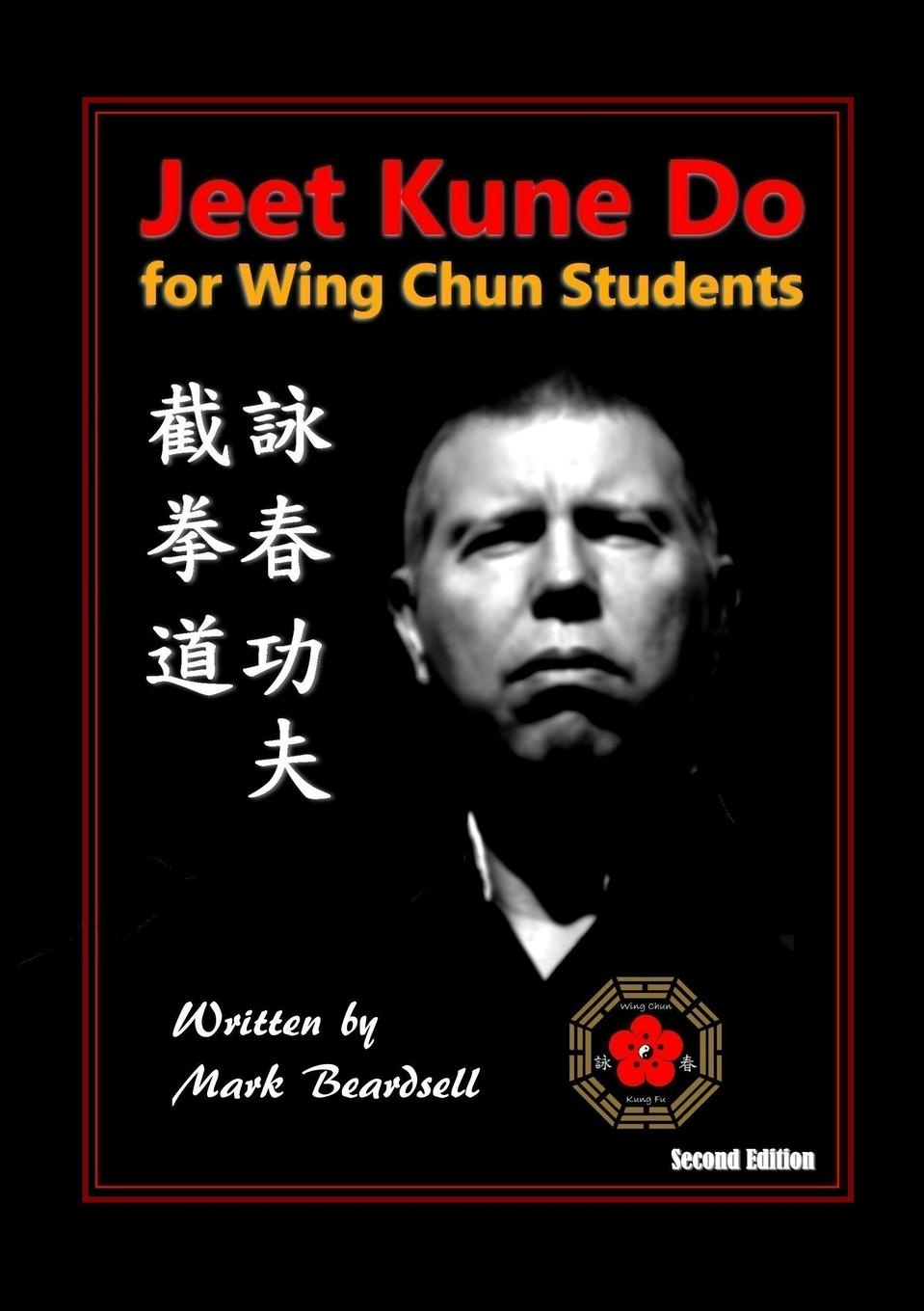 Mark Beardsell Jeet Kune Do for Wing Chun Students бампер bao chun 730