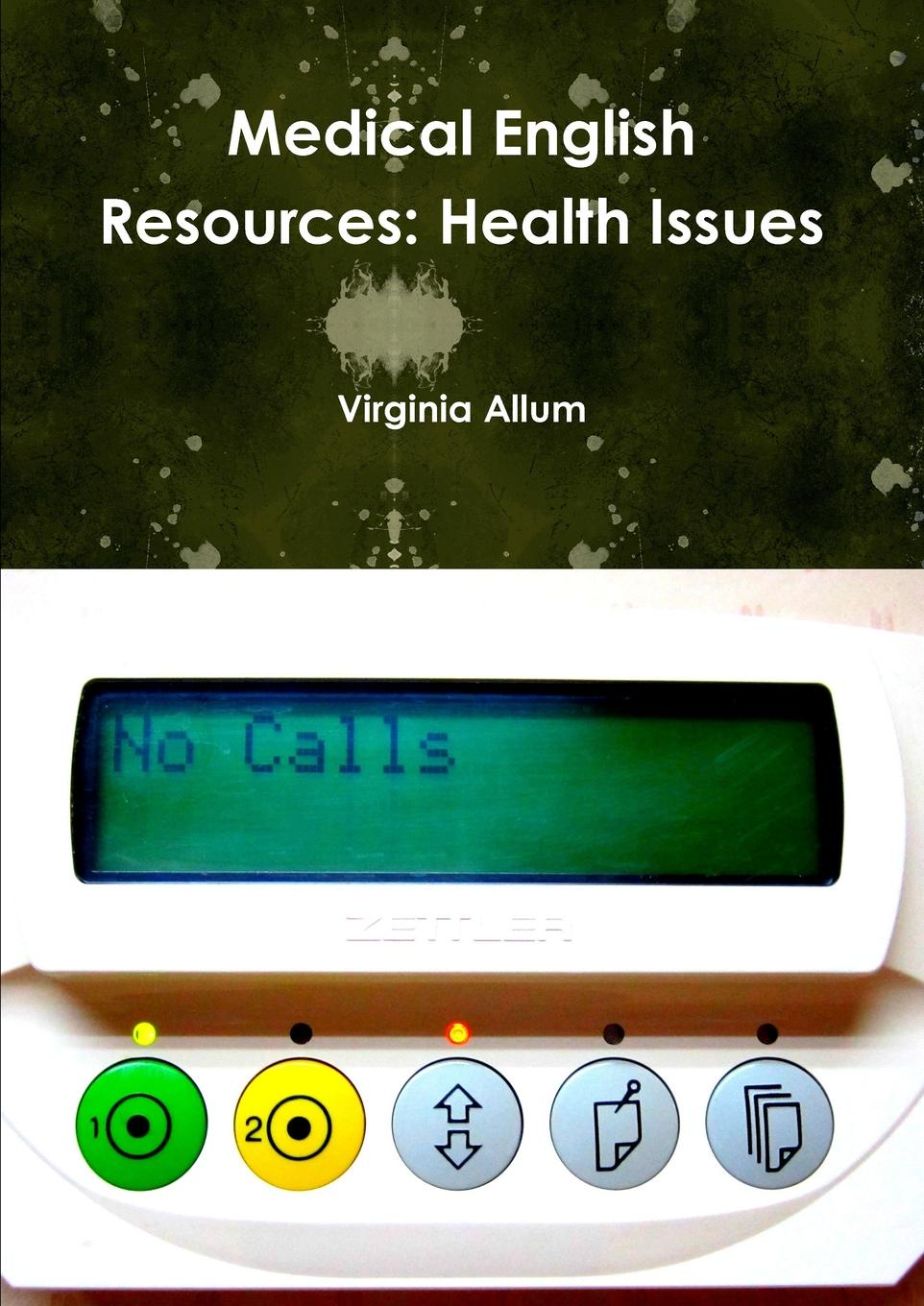 Virginia Allum Medical English Resources. Health Issues cleaning unit