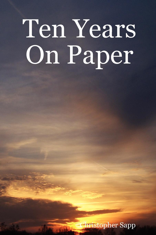 Christopher Sapp Ten Years On Paper стоимость