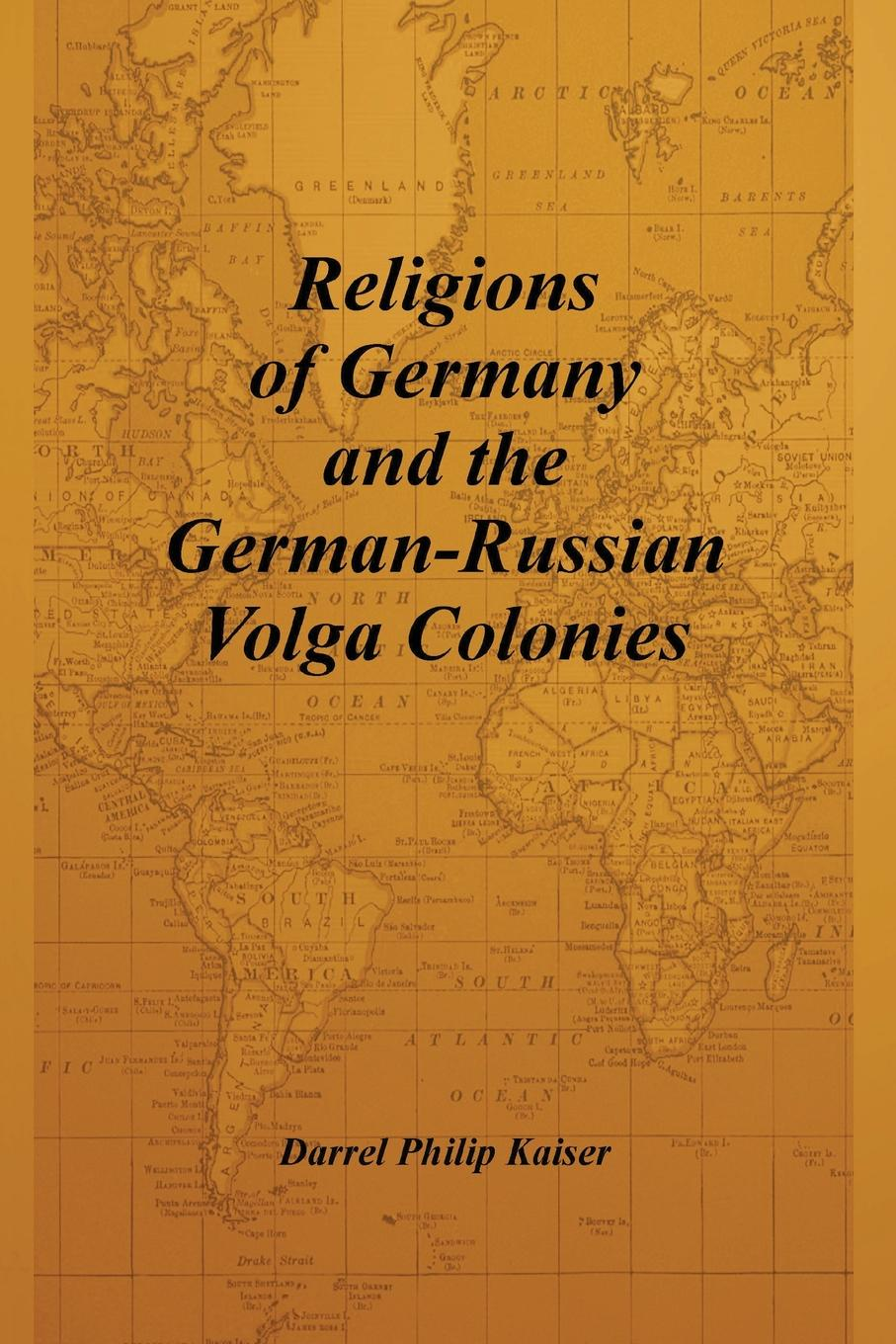 Фото - Darrel Philip Kaiser Religions of Germany and the German-Russian Volga Colonies the penguin german phrasebook