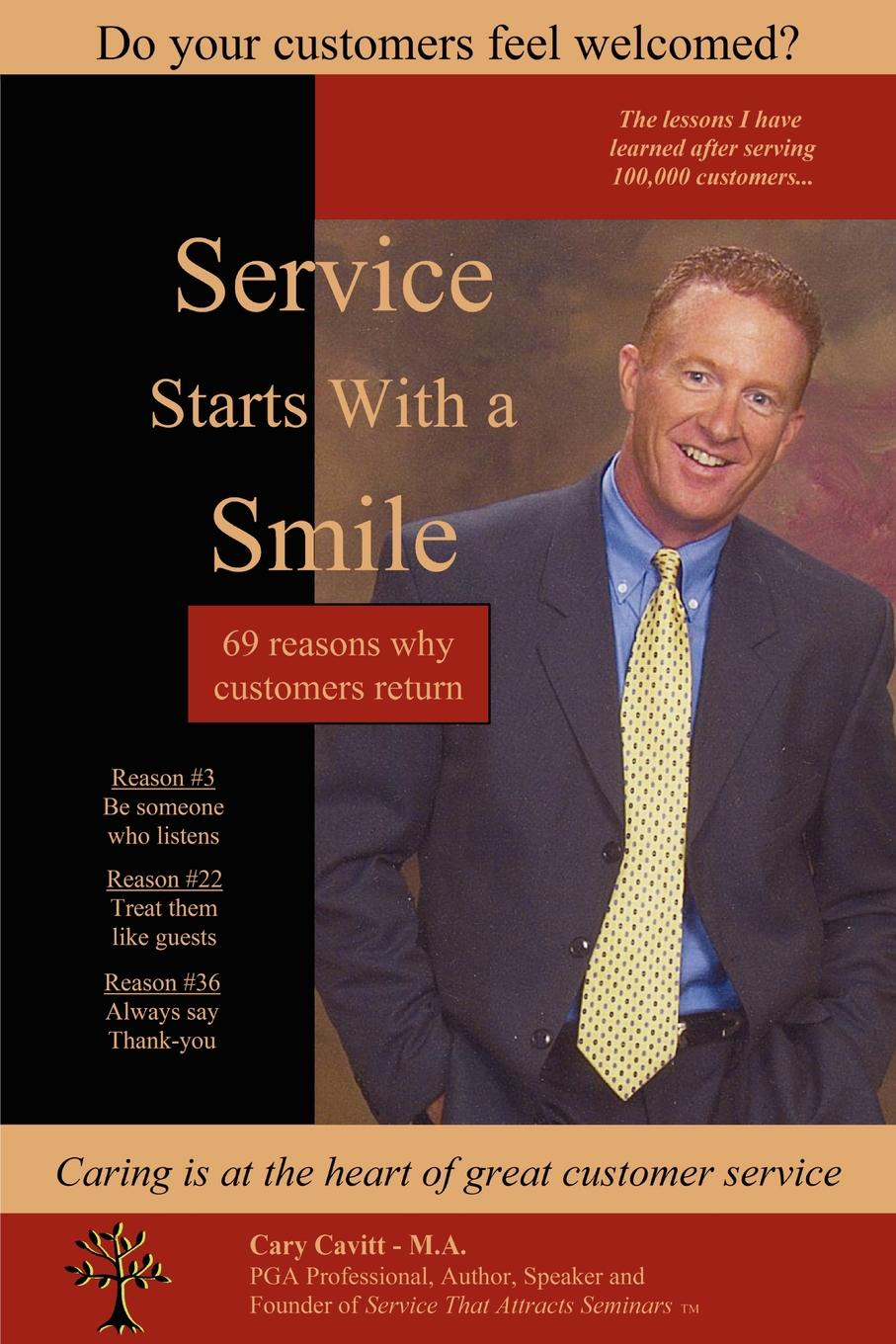 Cary Cavitt Service Starts with a Smile andrew frawley igniting customer connections fire up your company s growth by multiplying customer experience and engagement