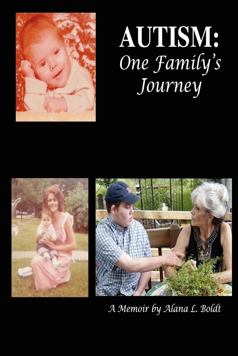 Alana Boldt Autism. One Family.s Journey