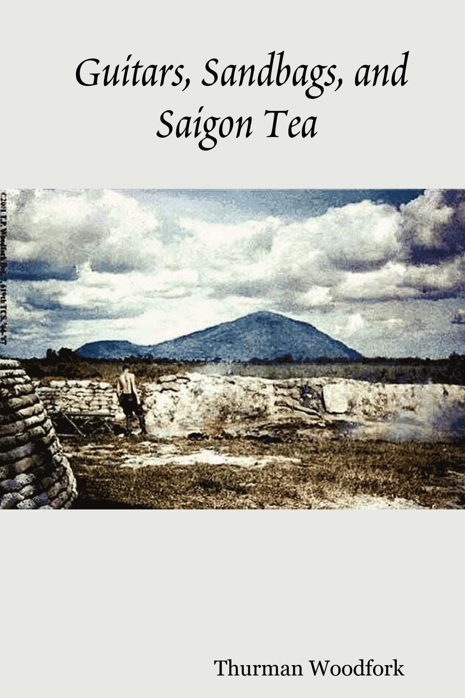Thurman Woodfork Guitars, Sandbags, and Saigon Tea
