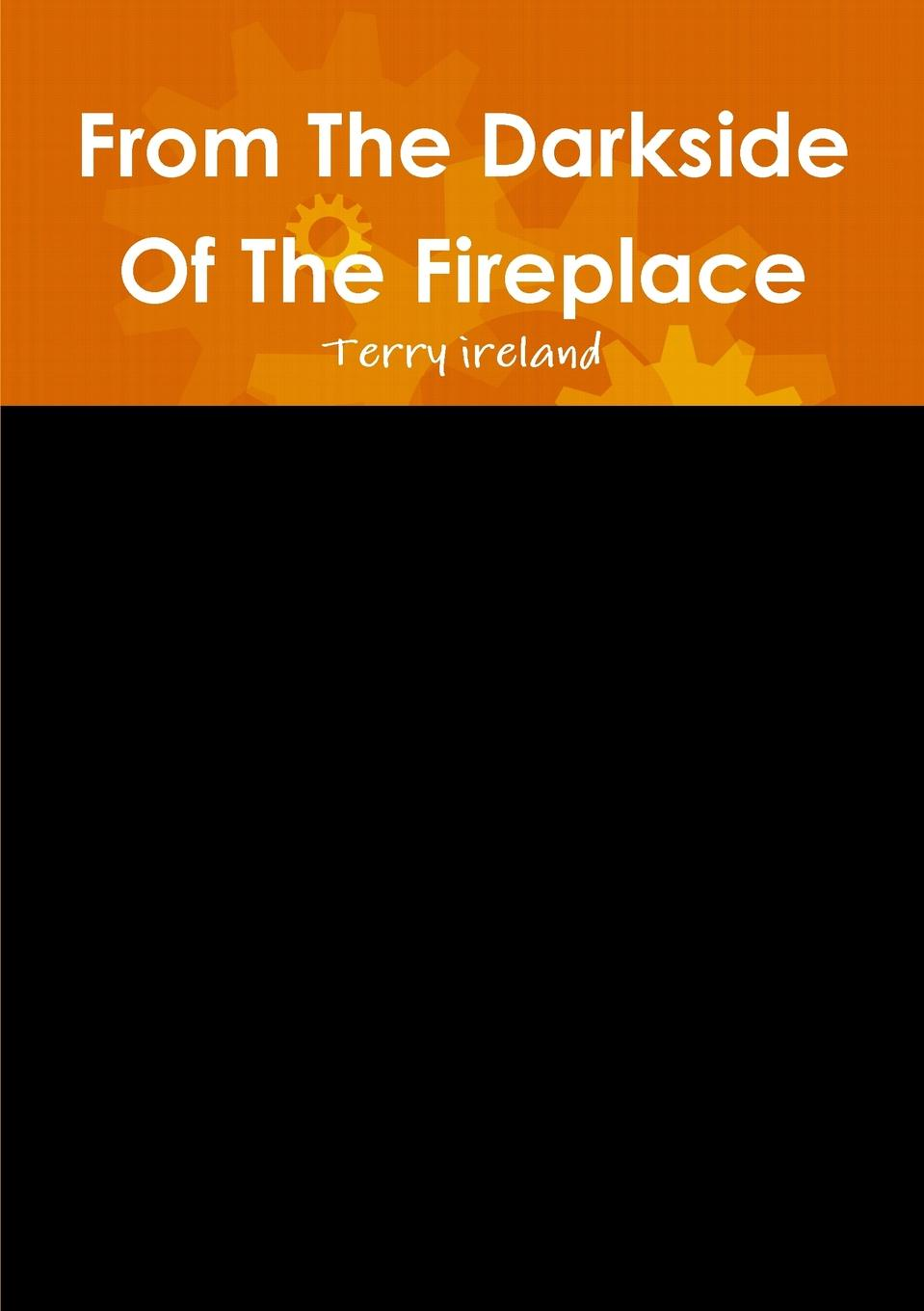 Фото - Terry Ireland From the Darkside of the Fireplace musculoskeletal examination of the spine making the complex simple