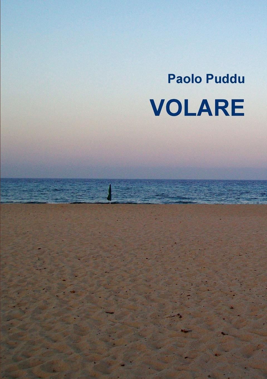Paolo Puddu VOLARE paolo puddu sentimento