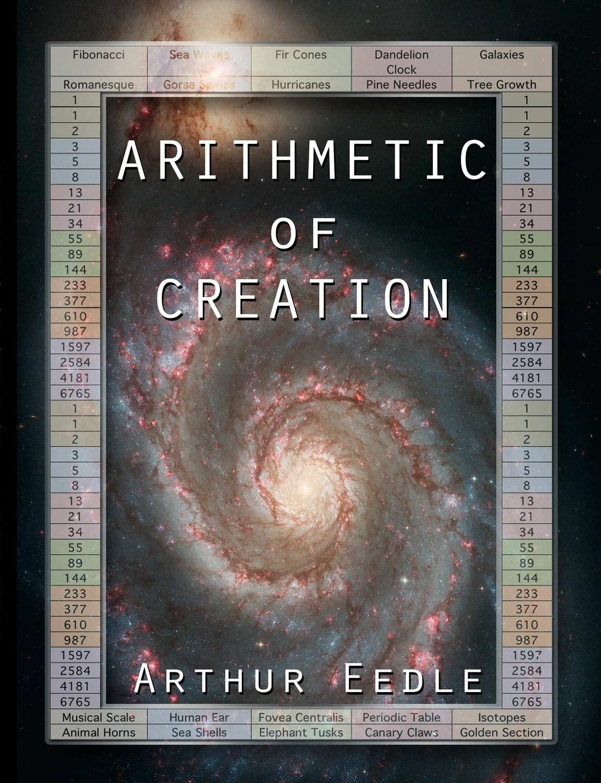 Arthur Eedle Arithmetic of Creation arthur eedle song of songs