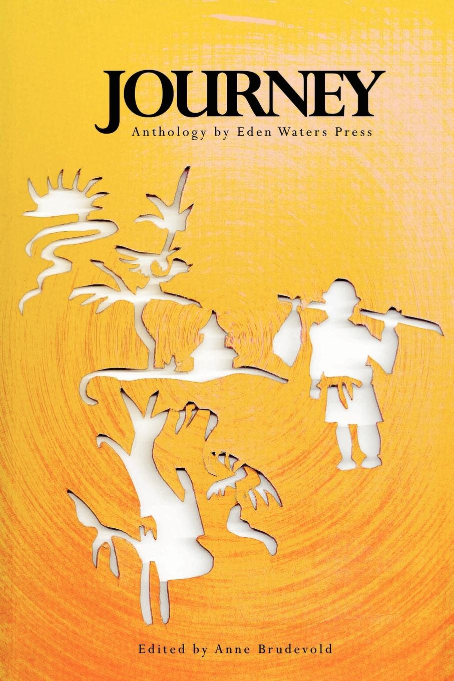 Anne Brudevold Journey Anthology by Eden Waters Press