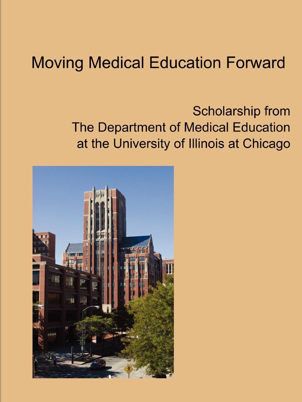 UIC Department of Medical Education Moving Medical Education Forward jennifer cleland researching medical education