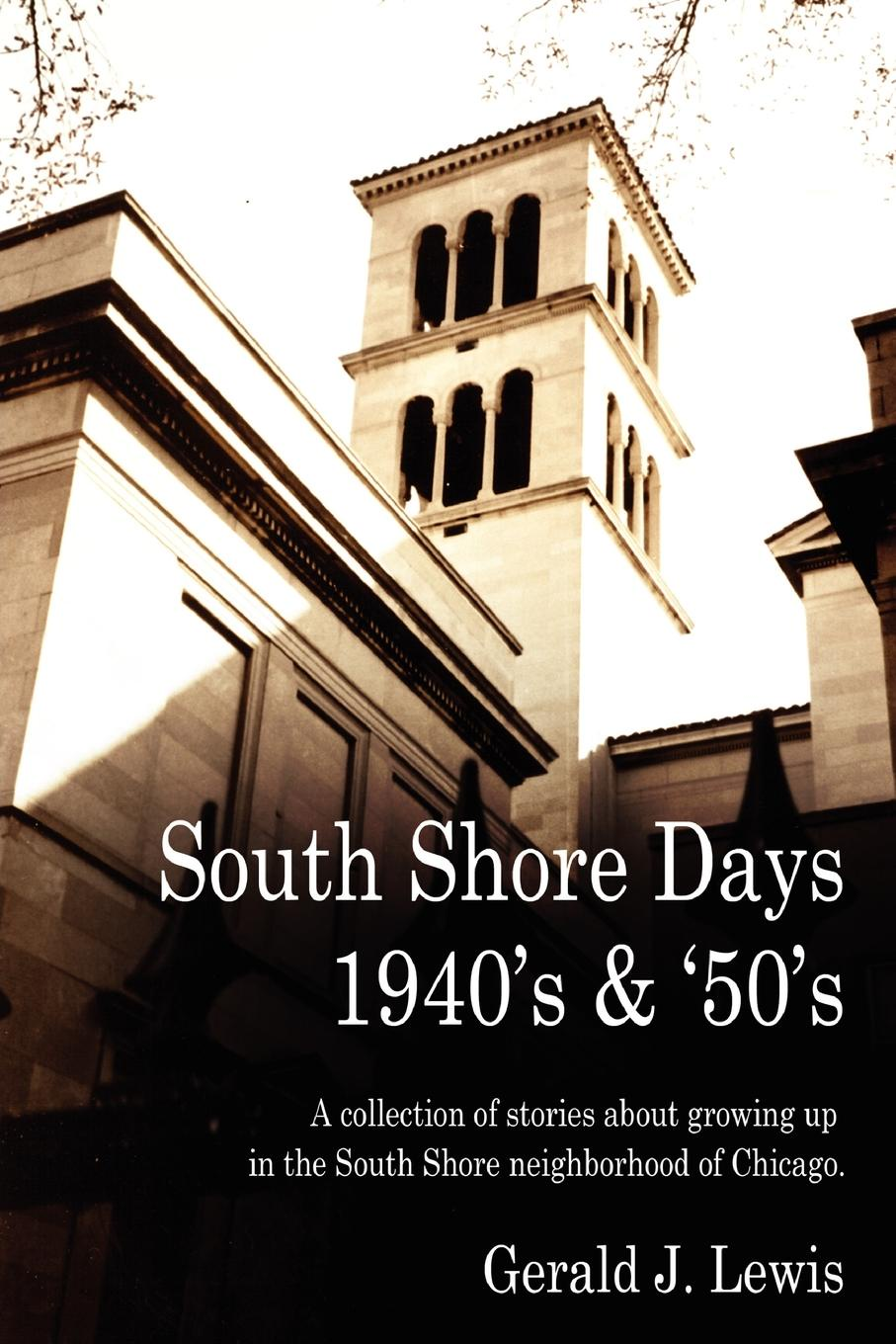 Gerald Lewis South Shore Days 1940.s . .50.s jd mcpherson jd mcpherson let the good times roll