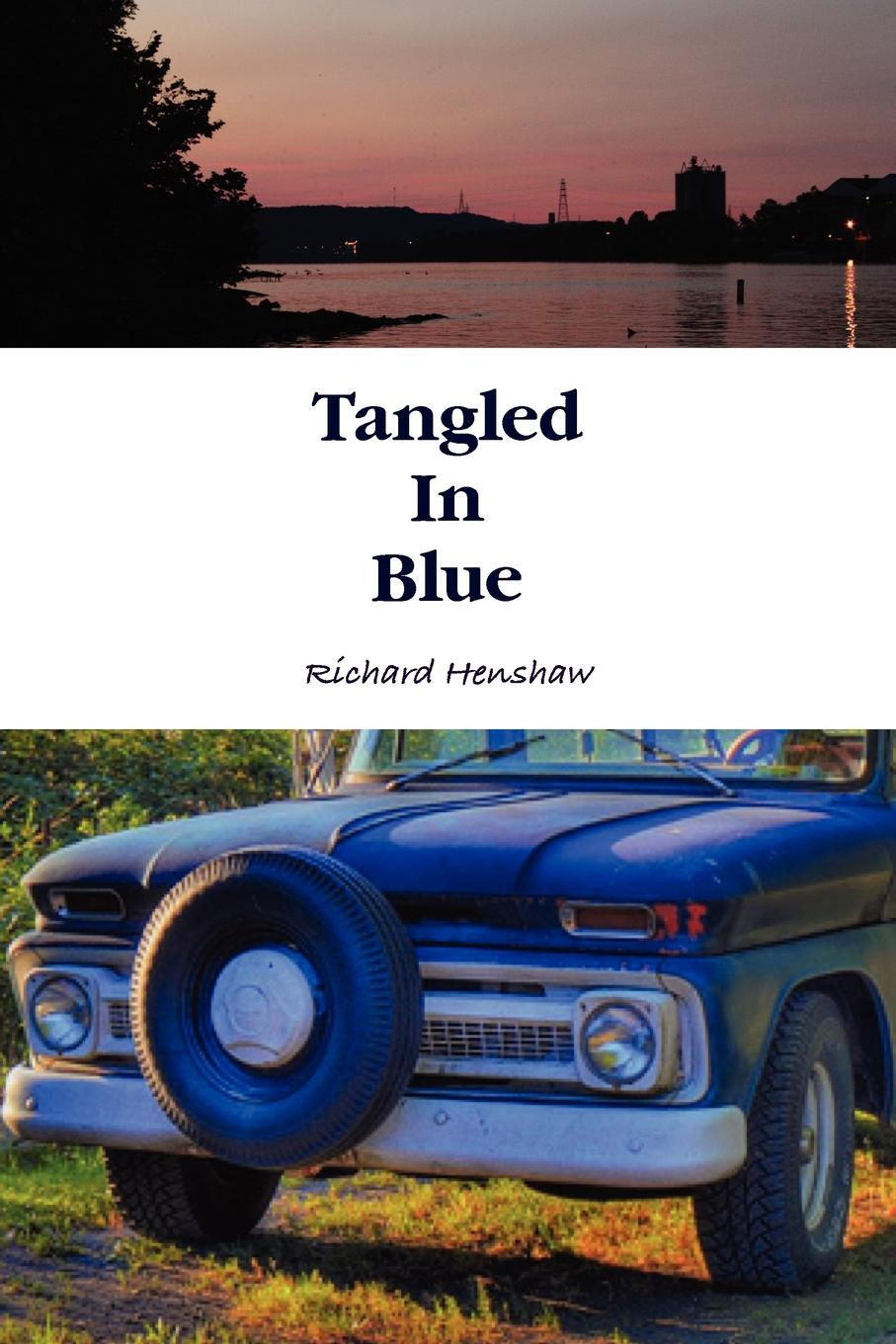 Richard Henshaw Tangled in Blue julie hogan tangled sheets tangled lies