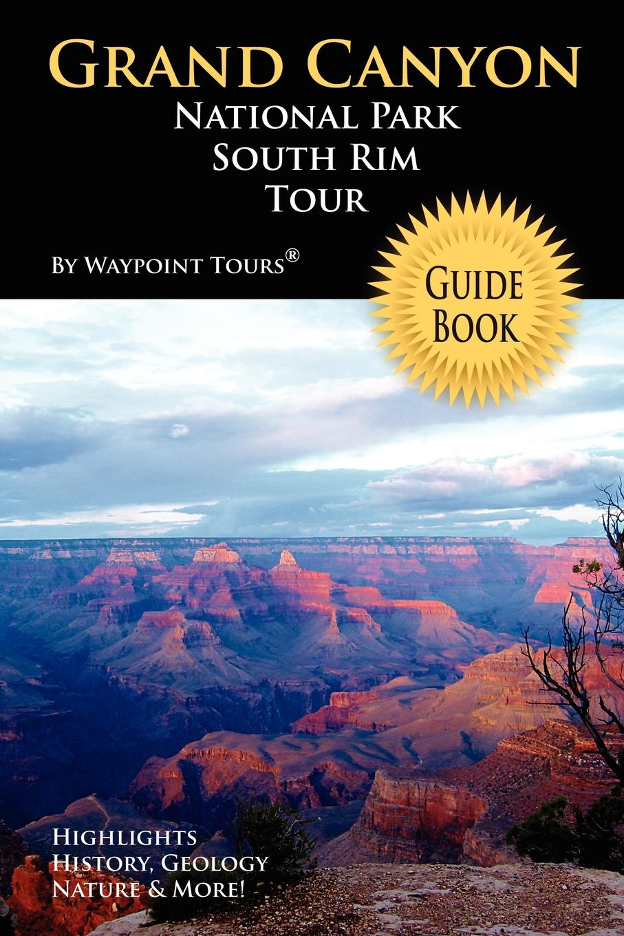 Waypoint Tours Grand Canyon National Park South Rim Tour Guide Book 12storeez шуба укороченная из мутона коричневая