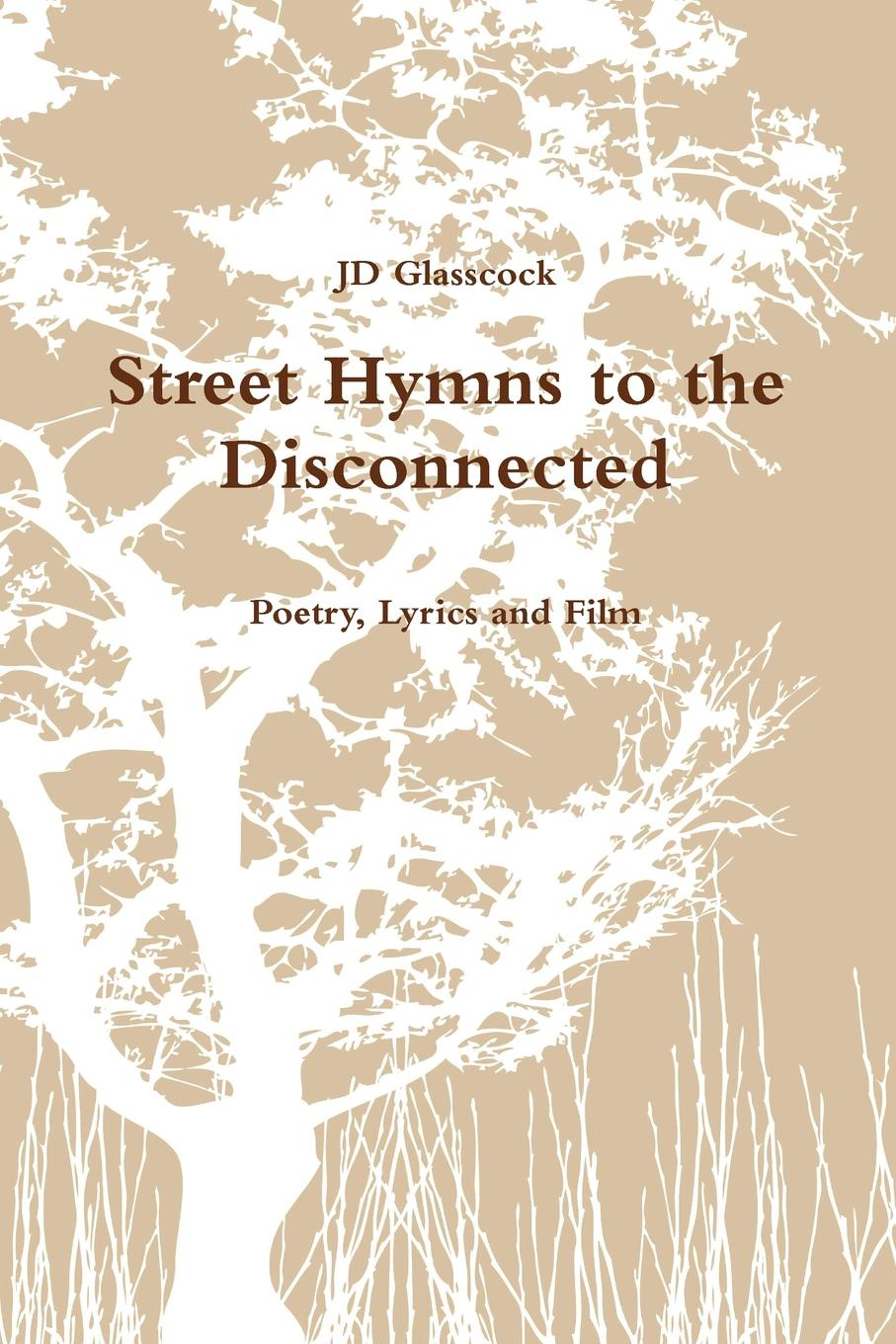 цена JD Glasscock Street Hymns to the Disconnected в интернет-магазинах