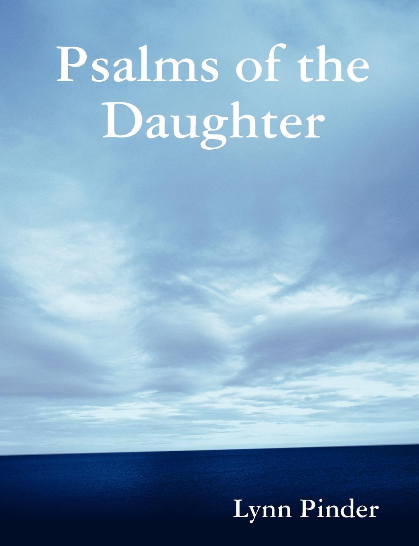Lynn Pinder Psalms of the Daughter lynn pinder psalms of the daughter