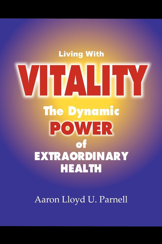 купить Aaron Lloyd U. Parnell Living with Vitality онлайн