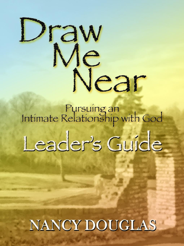 Nancy Douglas Draw Me Near, Leader.s Guide недорго, оригинальная цена