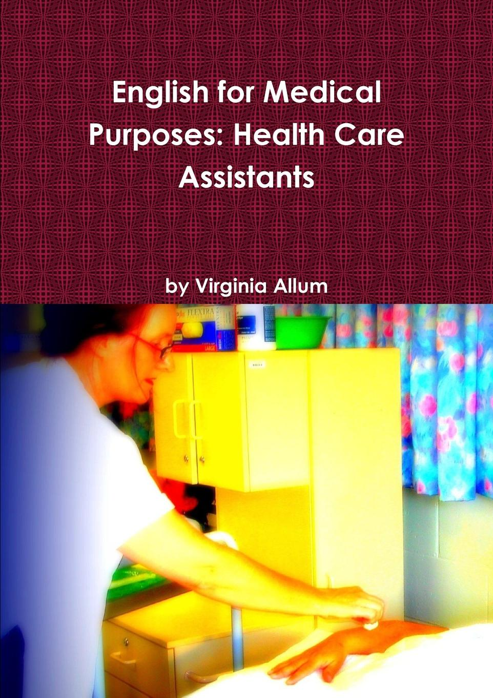 лучшая цена Virginia Allum English for Medical Purposes. Health Care Assistants
