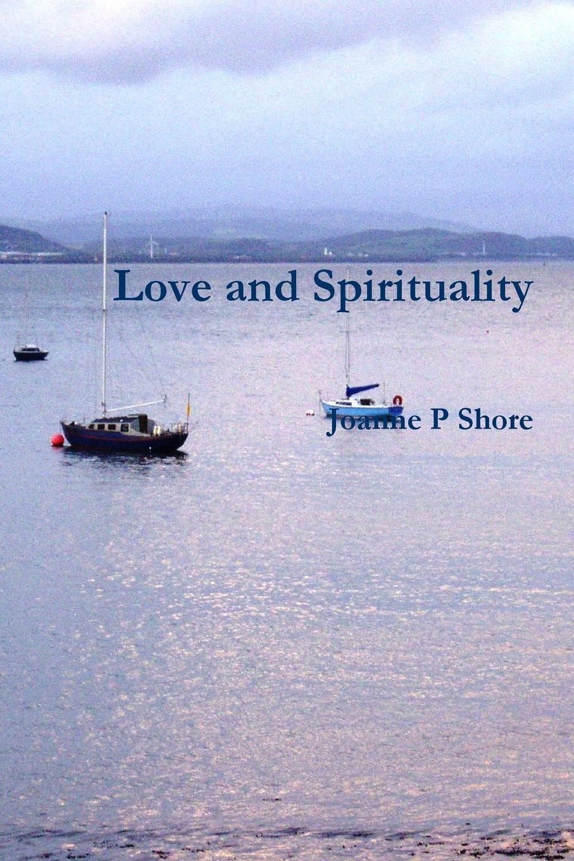 цены на Joanne P Shore Love and Spirituality  в интернет-магазинах