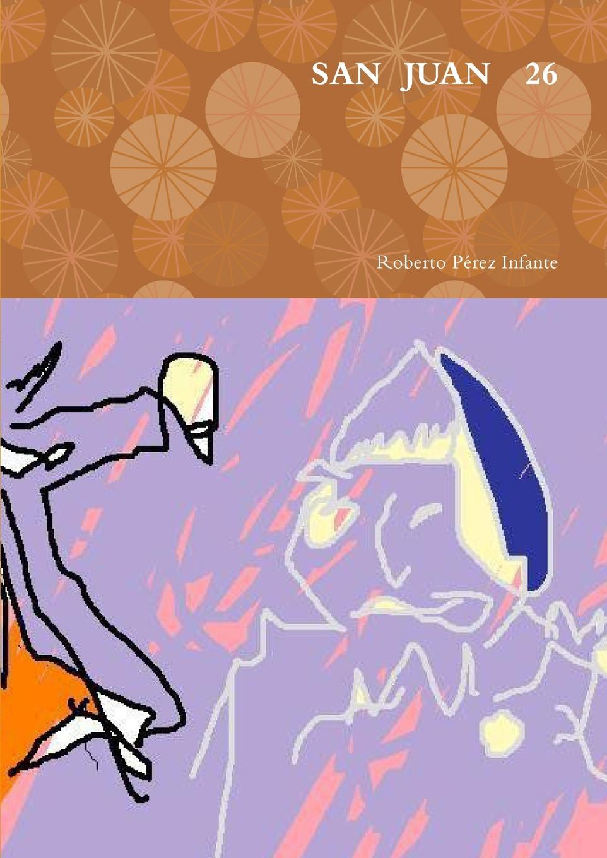 Roberto Perez Infante San Juan 26 dinero novela grafica