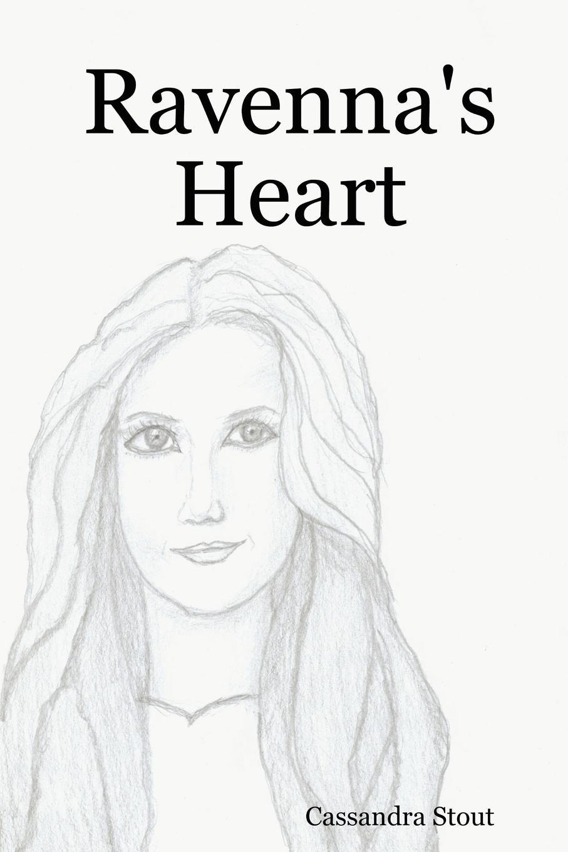 Cassandra Stout Ravenna.s Heart цена и фото