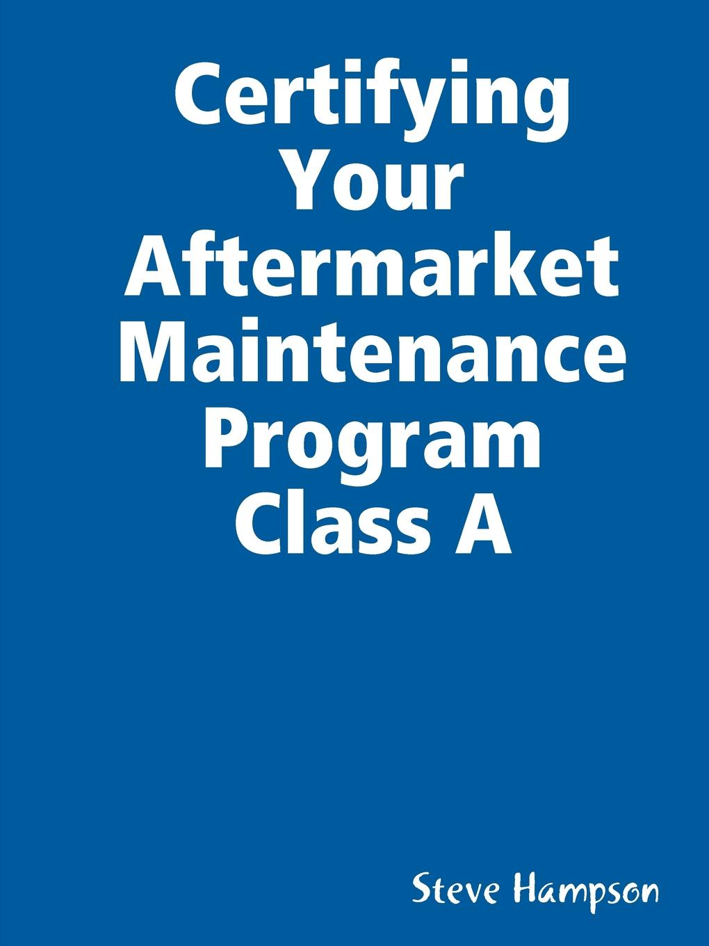 Steve Hampson Certifying Your Aftermarket Maintenance Program Class A microgrid architectures and maintenance