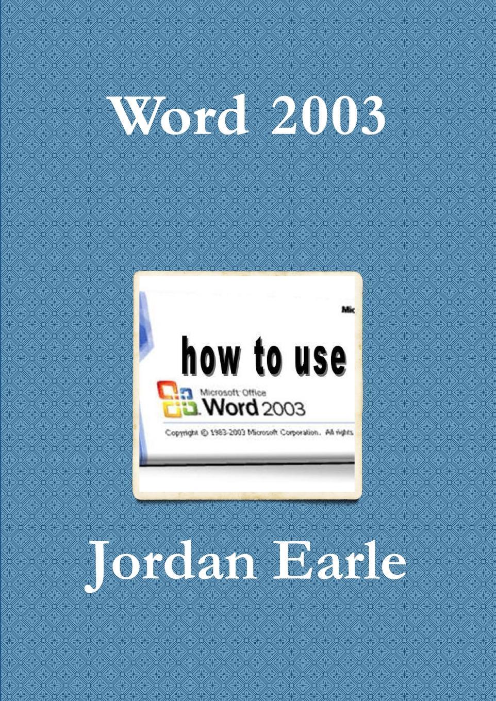 Jordan Earle Word 2003 недорого