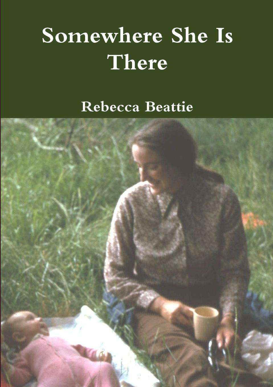 Rebecca Beattie Somewhere She Is There margaret way guardian to the heiress
