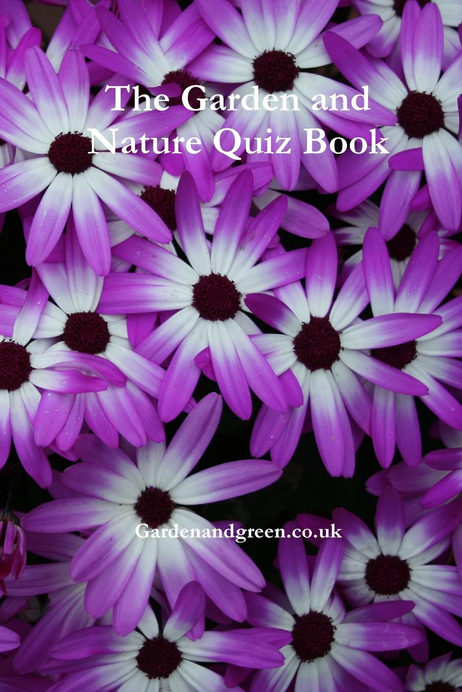 Gardenandgreen.co.uk The Garden and Nature Quiz Book lovebook the quiz book for couples