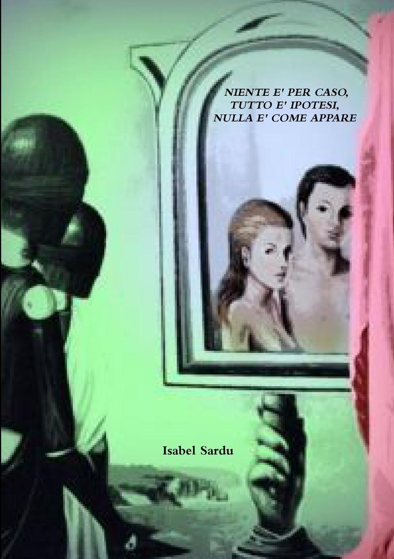 Isabel Sardu Niente E Per Caso, Tutto E Ipotesi, Nulla E Come Appare lupin iii 3 cartoon fela per uomo e bambino hoodies sweatshirt