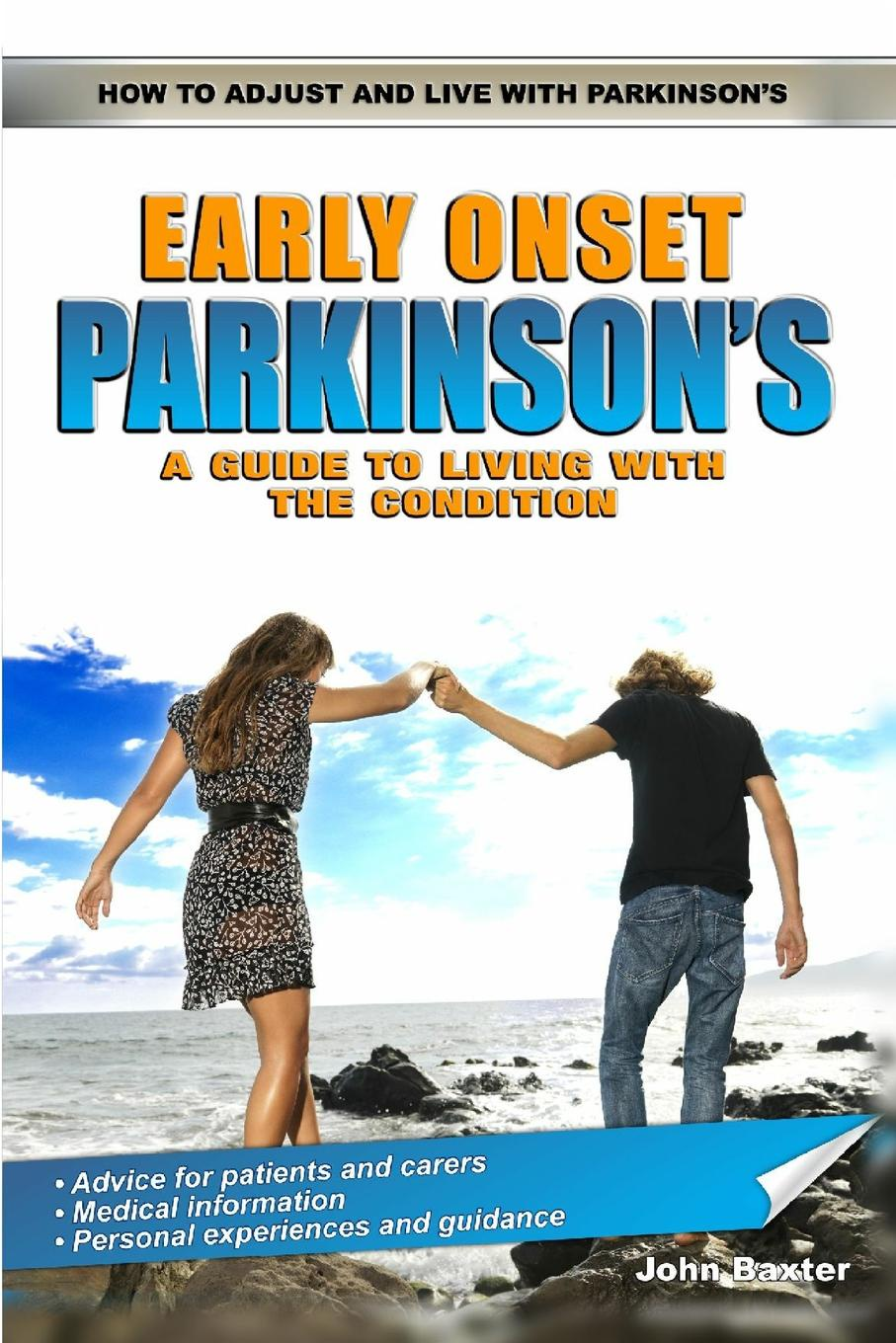 John Baxter Early Onset Parkinson.s. A Guide to Living with the Condition parkinson s disease and the family