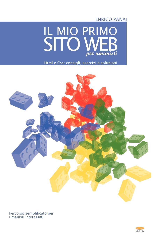 Enrico Panai Il Mio Primo Sito Web (Per Umanisti) nuovo espresso 1 libro dello studente e esercizi corso di italiano dvd rom