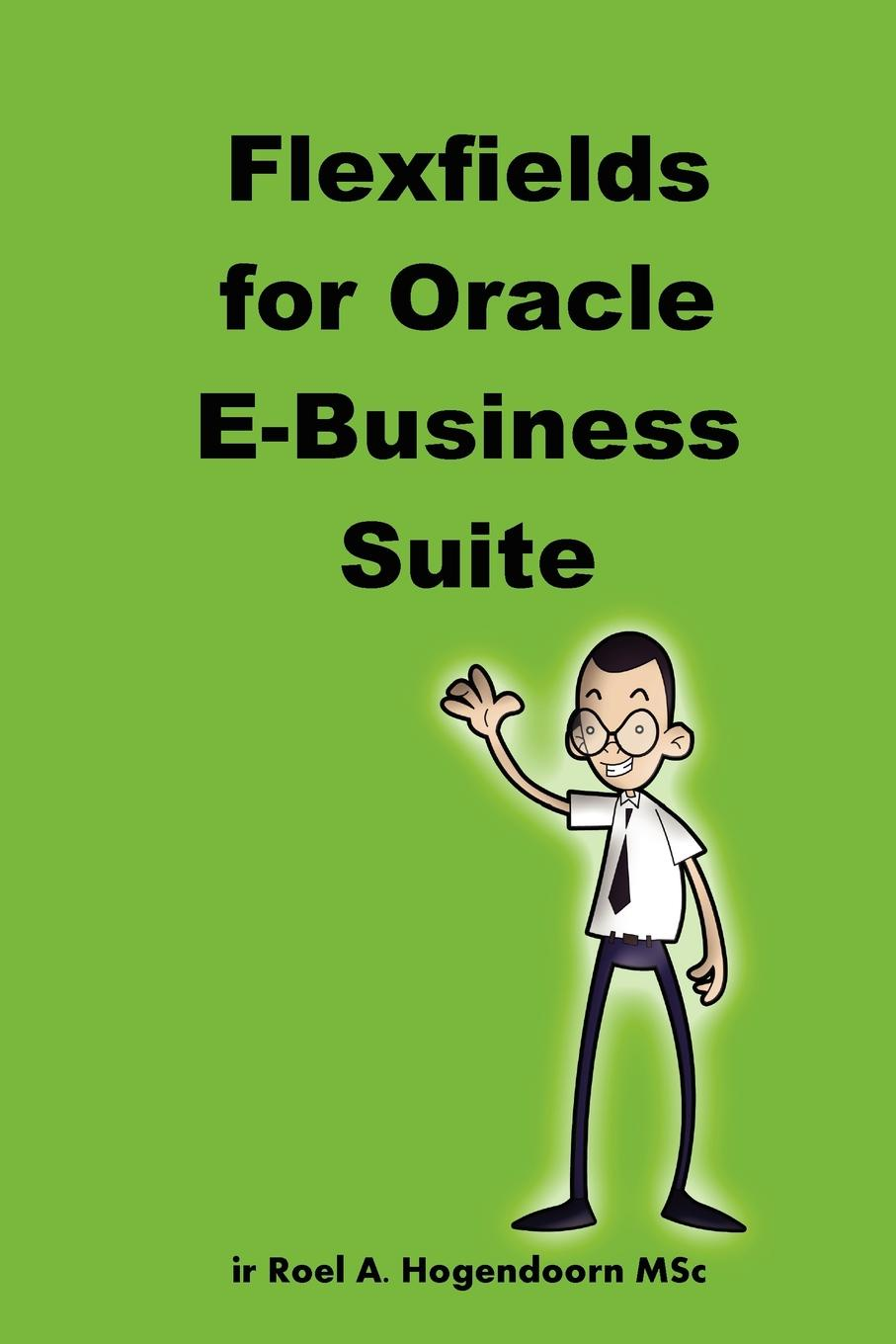 LearnWorks.com, A Flexfields for Oracle E-Business Suite key concepts in international business
