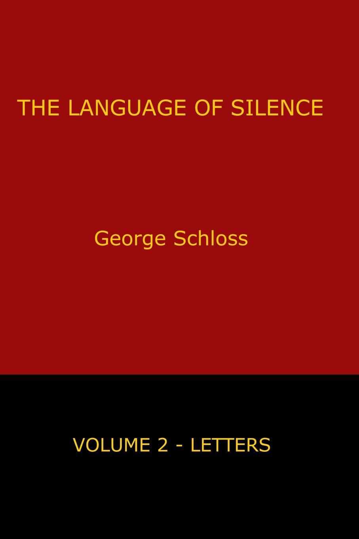 The Language of Silence - Volume 2