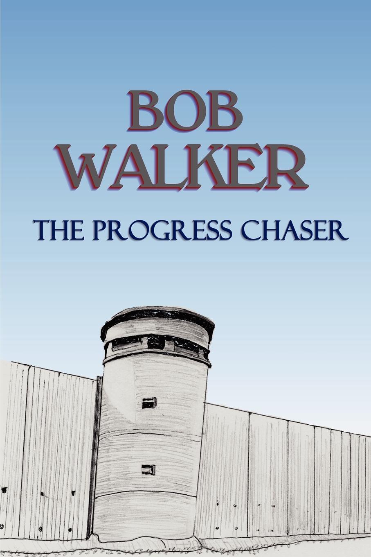 Bob Walker The Progress Chaser mee jon romanticism and revolution a reader