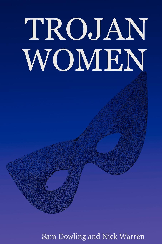 Sam Dowling, Nick Warren Trojan Women стоимость