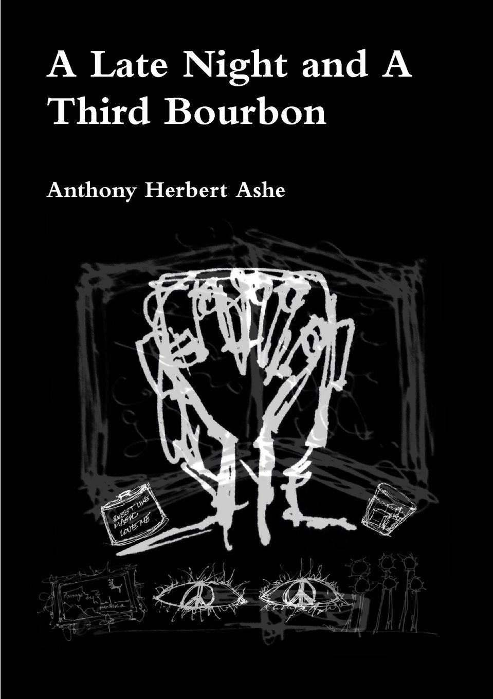 Anthony Herbert Ashe A Late Night and A Third Bourbon piers anthony night mare