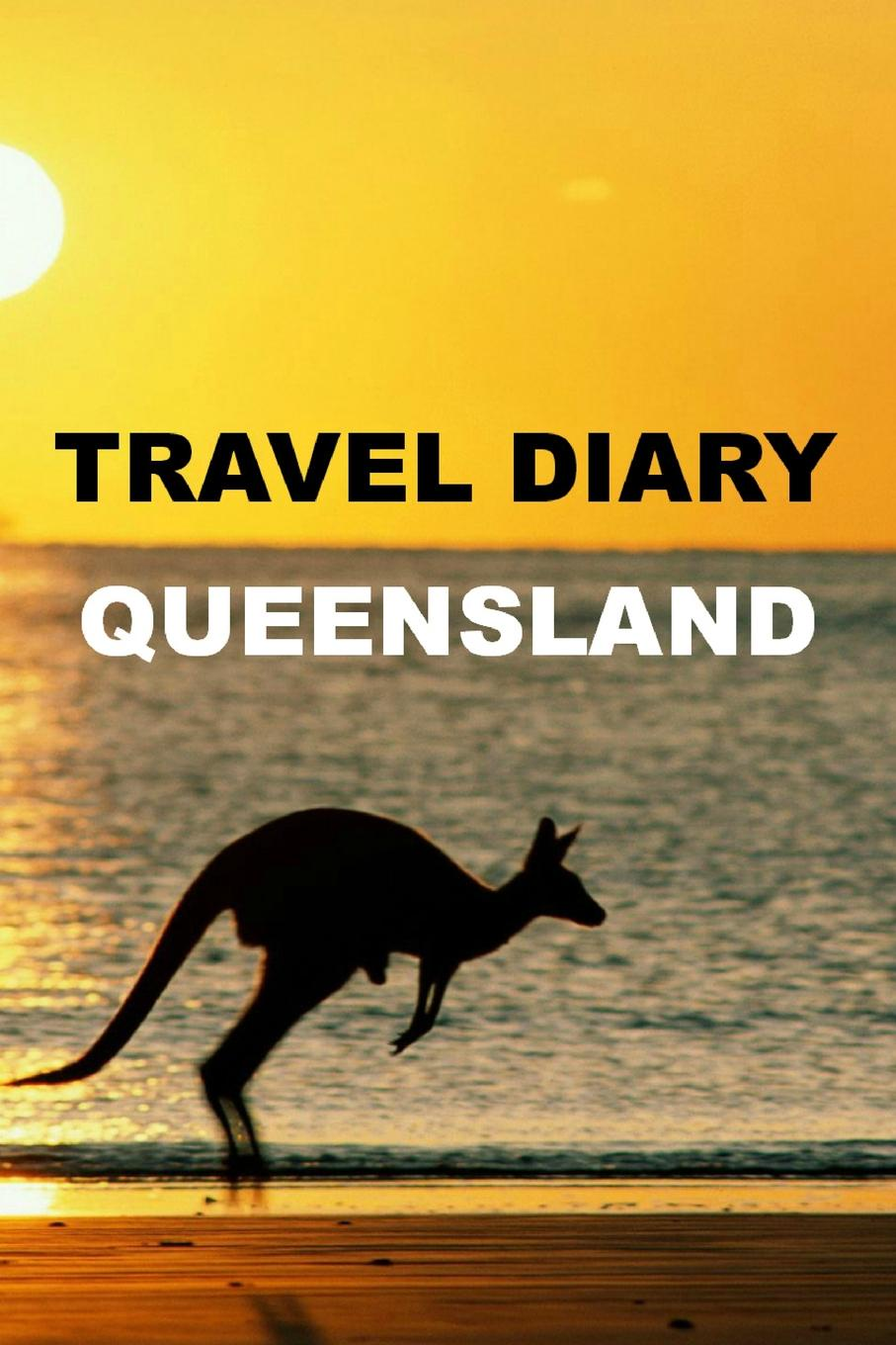 May Burke Travel Diary Queensland