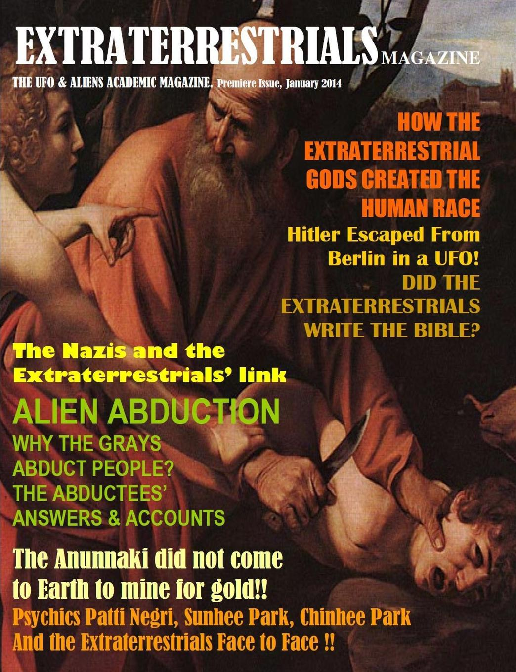 Maximillien De Lafayette Extraterrestrials Magazine Economy Edition. January 2014 Issue hoodz dvd magazine issue 1