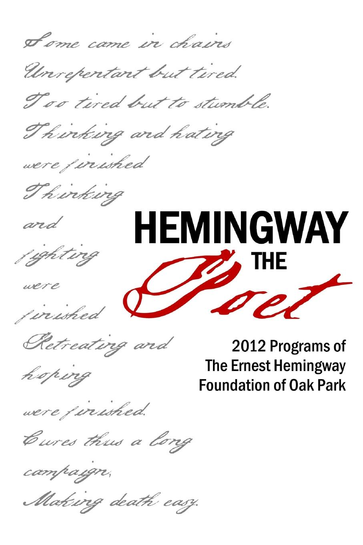 John Barr, Judith Valente Hemingway the Poet ernest hemingway men without women