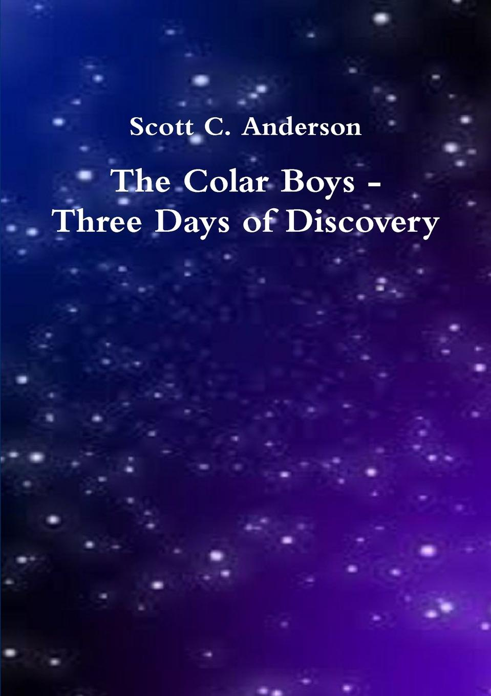 Scott C. Anderson The Colar Boys - Three Days of Discovery 10pcs lot 2sc5027 c5027 to 220 transistor new original free shipping
