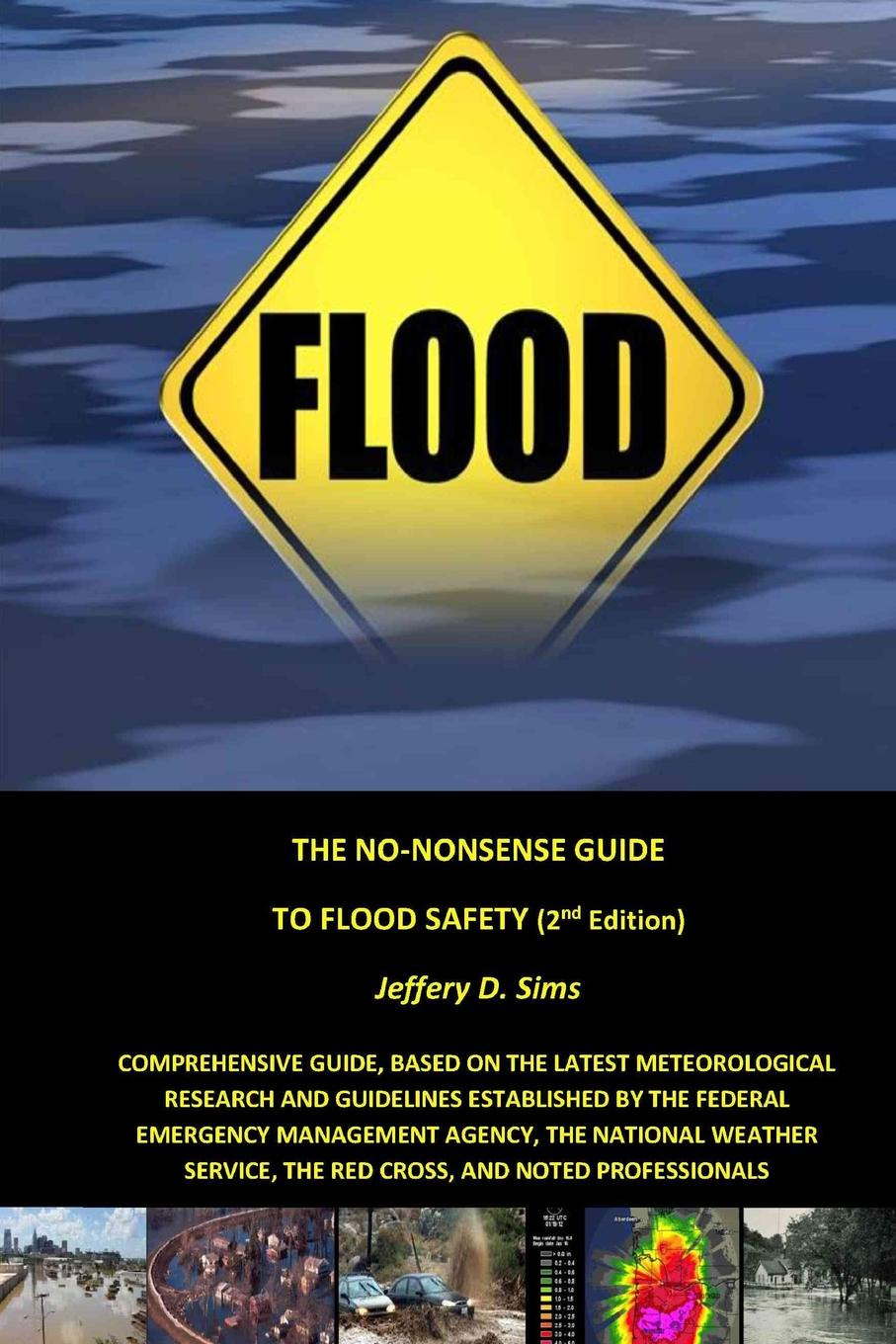 Jeffery Sims The No-Nonsense Guide To Flood Safety surafel mamo woldegbrael flood forecasting conterol and modeling for flood risk management systems