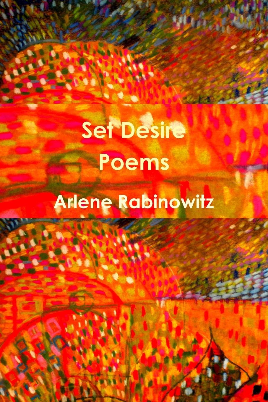 лучшая цена Arlene Rabinowitz Set Desire