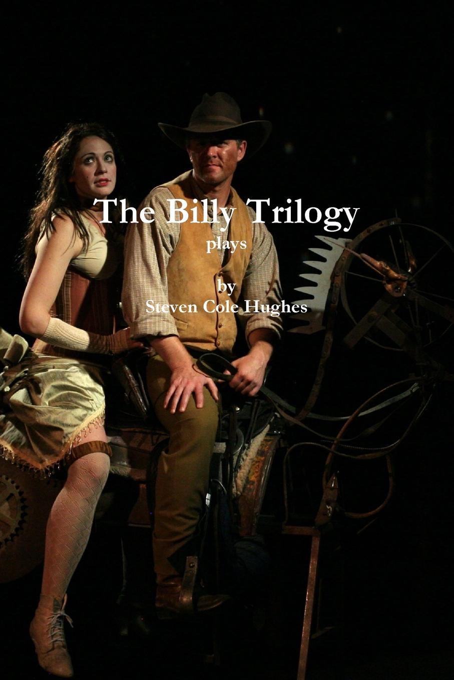 Steven Cole Hughes The Billy Trilogy