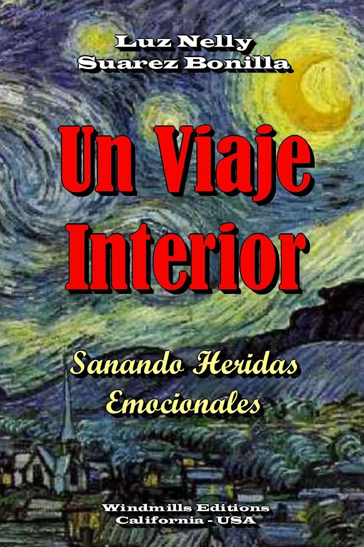 Luz Nelly Suarez Bonilla Un Viaje Interior