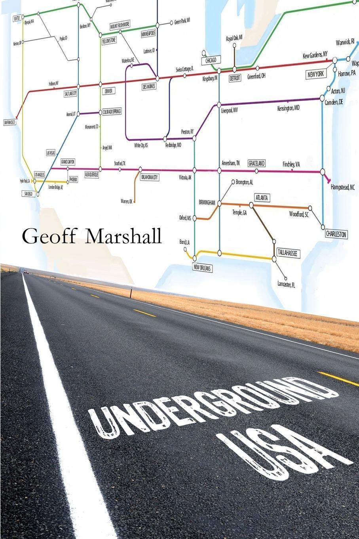 Geoff Marshall Underground. USA notes from underground