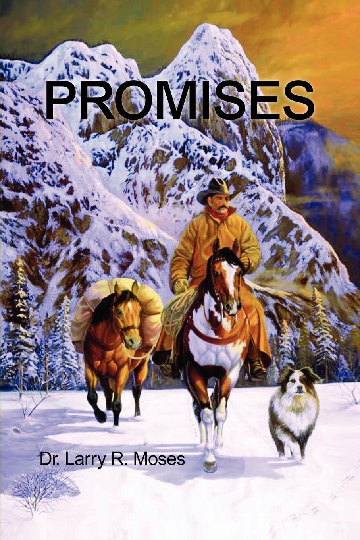 Larry Moses Promises shelley cooper promises promises